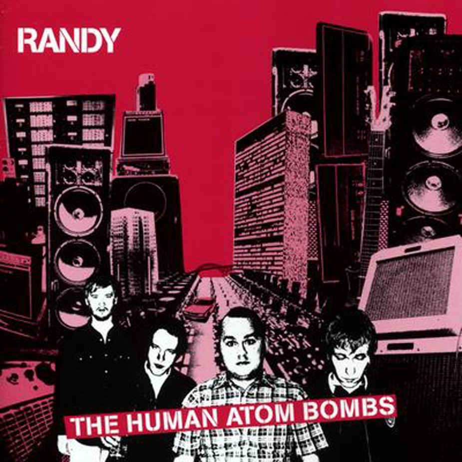 Randy – The Human Atom Bombs (2001) 9
