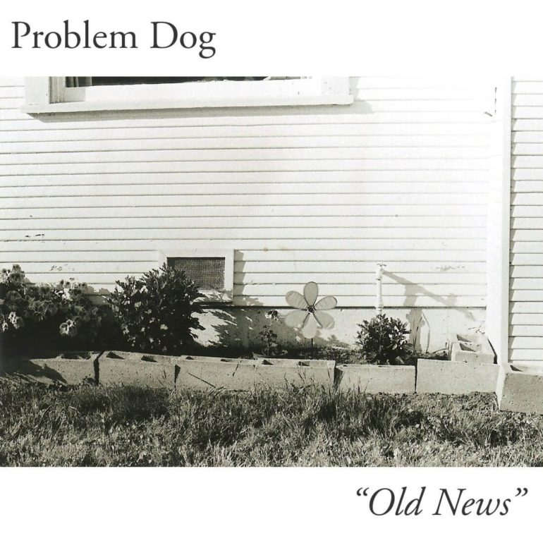 Problem Dog – Old News EP 2