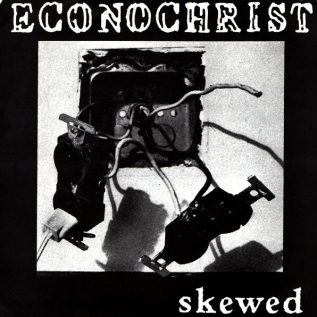 Econochrist – Skewed 7' (Ebullition 15, 1993) 15