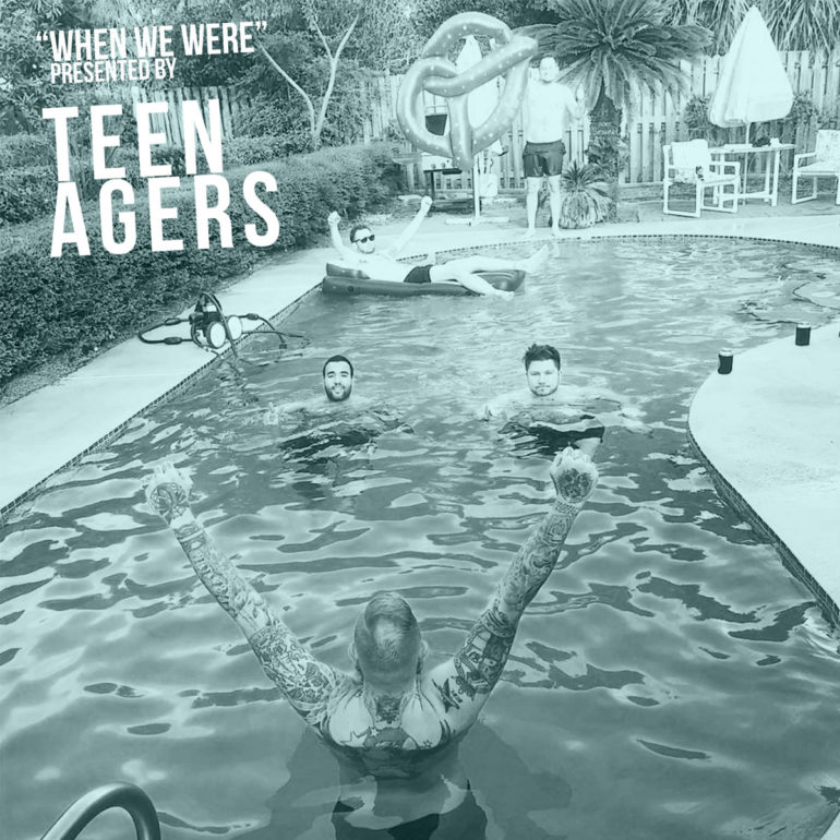 Teen Agers –  When We Were LP (Review) 9