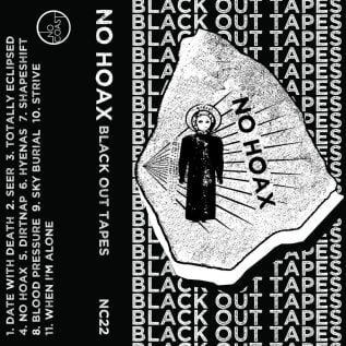 No Hoax - Black Out Tapes 13